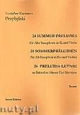 Okładka: Przybylski Bronisław Kazimierz, 24 Preludia letnie na saksofon altowy i skrzypce (partytura + głosy)