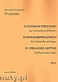 Okładka: Przybylski Bronisław Kazimierz, 24 Preludia letnie na wiolonczelę i fagot (partytura + głosy)