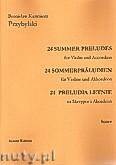 Okładka: Przybylski Bronisław Kazimierz, 24 Preludia letnie na skrzypce i akordeon (partytura + głosy)