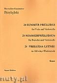 Okładka: Przybylski Bronisław Kazimierz, 24 Preludia letnie na altówkę i wiolonczelę (partytura + głosy)