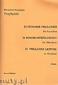 Ok�adka: Przybylski Bronis�aw Kazimierz, 24 Preludia letnie na akordeon