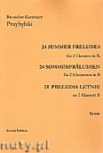 Okładka: Przybylski Bronisław Kazimierz, 24 Preludia letnie na 2 klarnety B (partytura + głosy)