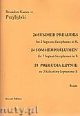 Ok�adka: Przybylski Bronis�aw Kazimierz, 24 Preludia letnie na 2 saksofony sopranowe lub altowe (partytura + g�osy)
