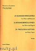 Okładka: Przybylski Bronisław Kazimierz, 24 Preludia letnie na obój i fagot (partytura + głosy)