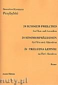 Okładka: Przybylski Bronisław Kazimierz, 24 Preludia letnie na flet i akordeon (partytura + głosy)