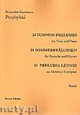 Okładka: Przybylski Bronisław Kazimierz, 24 Preludia letnie na altówkę i fortepian (partytura + głosy)