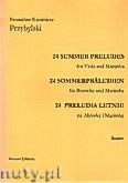 Ok�adka: Przybylski Bronis�aw Kazimierz, 24 Preludia letnie na alt�wk� i marimb� (partytura + g�osy)