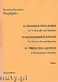 Okładka: Przybylski Bronisław Kazimierz, 24 Preludia letnie na wiolonczelę i marimbę (partytura + głosy)