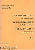 Okładka: Przybylski Bronisław Kazimierz, 24 Preludia letnie na skrzypce i gitarę (partytura + głosy)