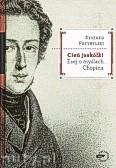 Okładka: Przybylski Ryszard, Cień jaskółki Esej o myślach Chopina