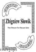 Ok�adka: S�owik Zbigniew, Two dances for basson solo