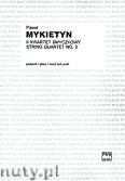 Okładka: Mykietyn Paweł, II Kwartet smyczkowy partytura + głosy