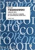 Ok�adka: Twardowski Romuald, Jubilate Deo na ch�r mieszany a cappella