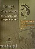Okładka: Wieniawski Henryk, Capriccio-Valse na skrzypce z fortepianem op. 7
