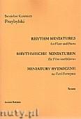 Ok�adka: Przybylski Bronis�aw Kazimierz, Miniatury rytmiczne - 10 miniatur na flet i fortepian (ca 12', partytura + g�osy)