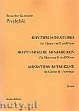 Okładka: Przybylski Bronisław Kazimierz, Miniatury rytmiczne - 10 miniatur na klarnet B i fortepian (ca 12', partytura + głosy)