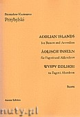 Okładka: Przybylski Bronisław Kazimierz, Wyspy Eolskie na fagot i akordeon (ca 19', partytura + głosy)