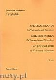 Ok�adka: Przybylski Bronis�aw Kazimierz, Wyspy Eolskie na wiolonczel� i akordeon (ca 19', partytura + g�osy)
