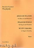 Ok�adka: Przybylski Bronis�aw Kazimierz, Wyspy Eolskie na fagot i marimb� (ca 19', partytura + g�osy)