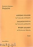 Ok�adka: Przybylski Bronis�aw Kazimierz, Wyspy Eolskie na wiolonczel� i marimb� (ca 19', partytura + g�osy)