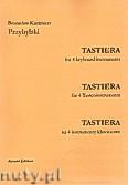 Okładka: Przybylski Bronisław Kazimierz, TASTIERA na cztery instrumenty klawiszowe (6', partytura + głosy)