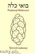 Okładka: Schudrich Michael, Śpiewnik szabatowy Przybywaj Oblubienico
