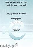 Ok�adka: Bobrowicz Jan Nepomucen, 6 walc�w i polonez op. 11 na flet i gitar�