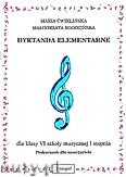 Okładka: Ćwiklińska Maria, Rogozińska Małgorzata, Dyktanda elementarne dla klasy-VI szkoły muzycznej I stopnia - podręcznik dla nauczyciela