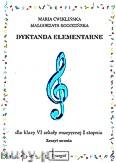 Ok�adka: �wikli�ska Maria, Rogozi�ska Ma�gorzata, Dyktanda elementarne dla klasy-VI szko�y muzycznej I stopnia - zeszyt ucznia