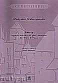 Okładka: Walentynowicz Władysław, Kwiaty.Tryptyk wokalny na głos i fortepian