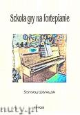Okładka: Wiśniewski Stanisław, Szkoła gry na fortepianie