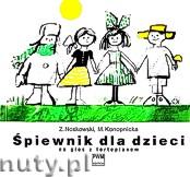Okładka: Noskowski Zygmunt, Konopnicka Maria, Śpiewnik dla dzieci na głos z fortepianem