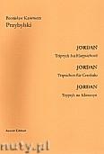 Okładka: Przybylski Bronisław Kazimierz, JORDAN - Tryptyk na klawesyn (12')