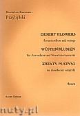 Ok�adka: Przybylski Bronis�aw Kazimierz, Kwiaty pustyni na akordeon i smyczki (2 vn,vl.vc,cb,ca 12', partytura + g�osy)