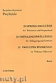 Okładka: Przybylski Bronisław Kazimierz, Preludia wiosenne na perkusję i klawesyn (partytura + głosy)
