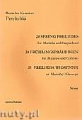 Okładka: Przybylski Bronisław Kazimierz, Preludia wiosenne na marimbę i klawesyn (partytura + głosy)