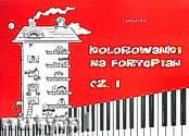 Okładka: Bas Ludmiła, Kolorowanki na fortepian cz.I