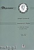 Okładka: Kossowski Samuel, Souvenir de Chopin na wiolonczelę i fortepian