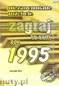 Okładka: ,  Zagraj To Sam Niezapomniane przeboje rok 1995