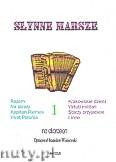Ok�adka: Wi�niewski Stanis�aw, S�ynne marsze na akordeon zeszyt 1
