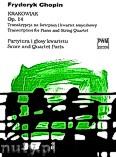 Ok�adka: Chopin Fryderyk, Krakowiak op.14 - transkrypcja na fortepian i kwartet smyczkowy (partytura + g�osy)