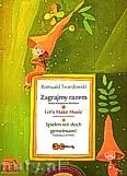 Okładka: Twardowski Romuald, Zagrajmy razem - duety skrzypcowe dla dzieci