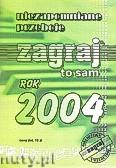 Okładka: , Przeboje Zagraj To Sam 2004