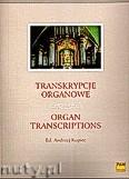 Okładka: Kupiec Andrzej, Transkrypcje organowe