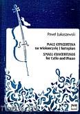 Okładka: Łukaszewski Paweł, Małe concertina na wiolonczelę i fortepian