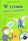 Ok�adka: Forecka-Wa�ko Katarzyna, W rytmie krok�w i podskok�w. Piosenki i zabawy muzyczne dla dzieci
