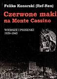 Ok�adka: Konarski Feliks, Czerwone maki na Monte Cassino