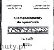 Ok�adka: , Nutki dla malutkich - akompaniamenty na p�ycie CD