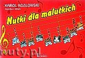 Okładka: Kozłowski Karol, Nutki dla malutkich