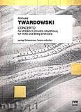 Okładka: Twardowski Romuald, Concerto na skrzypce i orkiestrę (wyciąg fortepianowy)